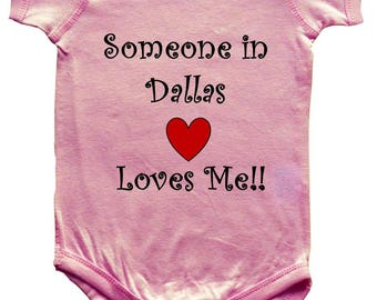 Someone In DALLAS Loves Me - City Series - BigBoyMusic Baby One Piece Bodysuit