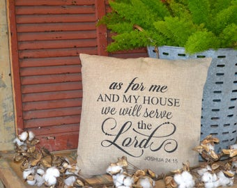 AS FOR ME and My House We Will Serve The Lord - Decorative Pillow (17 in by 17 in)