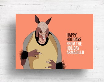 Holiday Armadillo Holiday Card - Friends Card - Ross Holiday Card