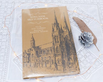 Vintage book: 'Adelaide Sketchbook' by Max Lamshed, illustrated by Jeanette McLeod, hardcover with dust jacket, 1968