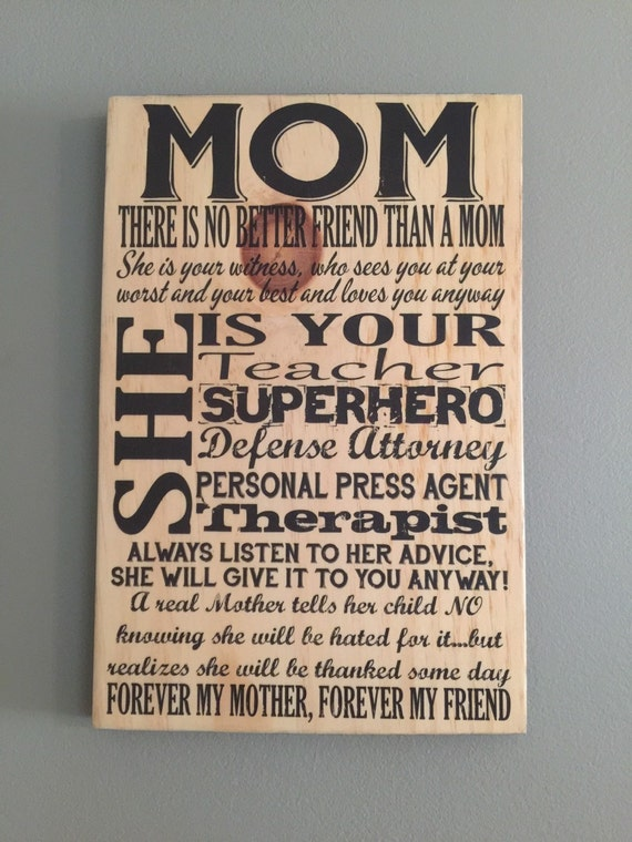 Mom Sign, Gift For Mom, Mom Print on Wood, Mother's Sayings On Wood, Gift to Mom From Daughter, Mother's Quotes Print, Art for Mom, Mothers