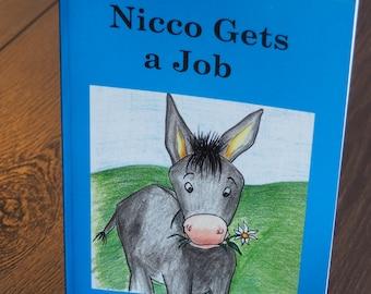 Children's book / Nicco Gets a Job / self published