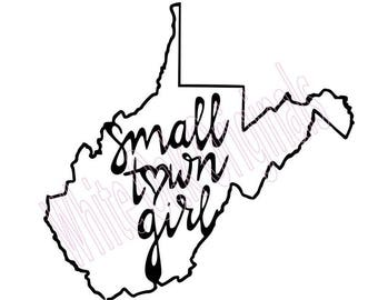 WV Small Town Girl svg