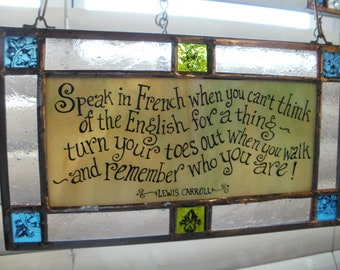 Educational Lewis Carroll quote in Stained Glass
