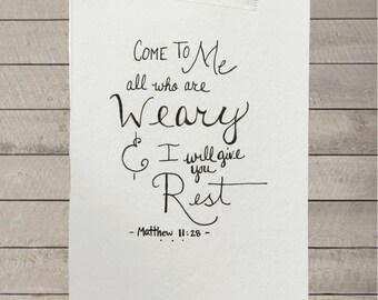Custom Hand Drawn Scripture Art ~ {{ Matthew 11:28 }}