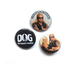 Dog the Bounty Hunter Pin Set Pinback Button Pin Badge x3