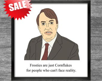 Peep Show Print | Mark | Frosties are just Cornflakes for people who can't face reality
