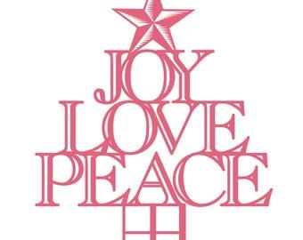 Joy Love Peace Cut File .SVG .DXF .PNG