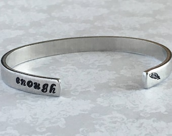 "Inspirational Quote Cuff Bracelet - ""enough"""