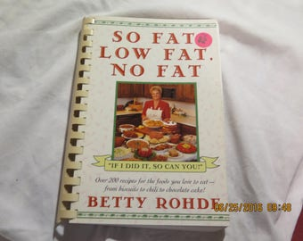 So Fat, Low Fat, No Fat – January 20, 1995 by Betty Rohde