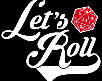 Retro Vintage Styled Dungeons and Dragons DND Inspired Let's Roll 20 Sided Dice T-Shirt : Men Women's Slim Fit & Kids Sizes