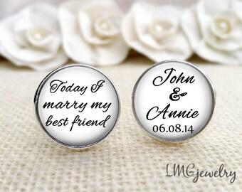 Groom Cufflinks, Wedding Cufflinks,Today I Marry My Best Friend, Custom Groom Cufflinks Gift for Groom