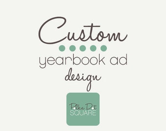 Yearbook ad design Custom design YB advertisement School year book ad PDF JPG