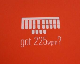 Got 225 wpm? Vinyl Decal