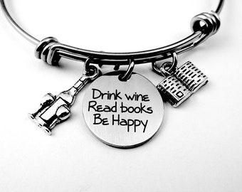 Drink Wine Read Books Be Happy Bracelet or Necklace, Book Lover, Reading Lover, Wine Lover, Wine Drinker, Wine Gift, Books Gift, Book Lover