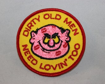 Dirty Old Men Need Lovin' Too Patch
