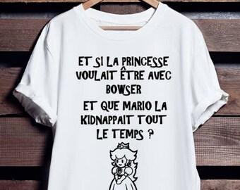 Et si la princesse voulait etre avec Bowser  | T shirt | Femme | Homme |  FranglaisShop | Unisex