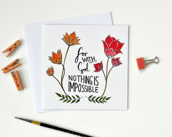 Nothing Is Impossible Card - Scripture Art - Christian Gifts - Luke 1 v 37