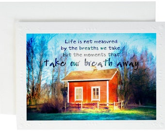 Life Is Not Measured, Encouragement, Going Away Gift, Blank Greeting Card, Breaths We Take, Popular Quote, Moments, Graduation Card