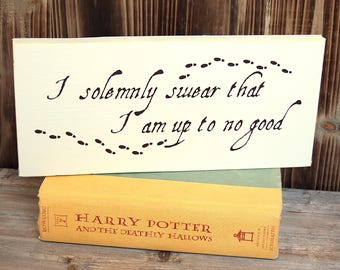 "Marauder's Map Sign 12"" x 5.5""  Harry Potter Wooden Sign Wood Plaque  ""I solemnly swear that I am up to no good."""