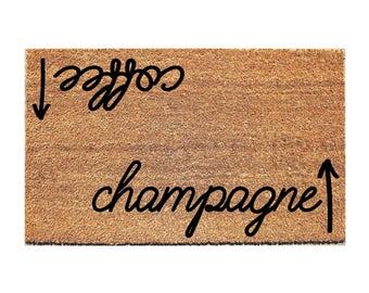 Coffee Champagne Doormat -  Funny Doormat - Booze Doormat - Welcome Mat - Wine Doormat - Coffee Doormat - Door Mat - Doormats - Funny Mat
