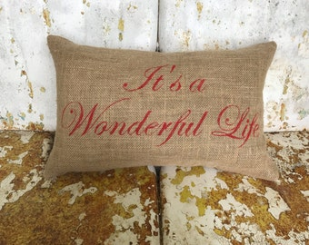 Burlap IT's a WONDERFUL LIFE pillow in custom colors for Christmas Fun Painted Burlap Throw Accent Pillow Home Decor