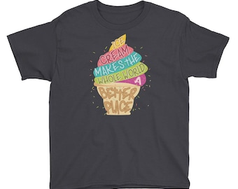 Ice Cream Makes the Whole World a Better Place - Youth Short Sleeve T-Shirt