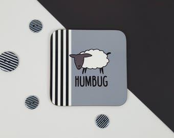 Baa Humbug Coaster - Festive Coaster - Christmas Gift - Xmas - Gift For Him - Gift For Her - Stocking Filler - Bah Humbug - Humorous Gift