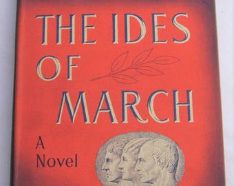 Thornton Wilder The Ides of March First Edition 1948