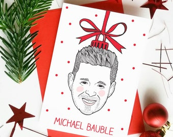 Michael Bublé Christmas Card | Christmas Puns | Bauble | Christmas Decoration | Funny Xmas Cards