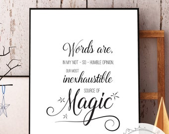 "Harry Potter Dumbledore Quote Print ""Words are, … our most inexhaustible source of magic."" (Digital Download)"