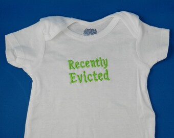 Recently Evicted Embroidered Baby Bodysuit - Choose Size and Color