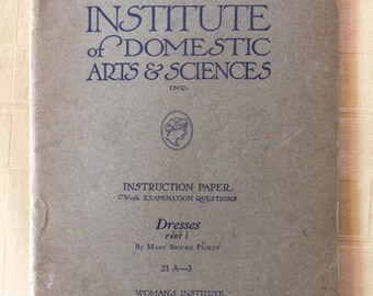 Vintage 1920s Sewing Manual by Mary Brooks Pickens and the Instite of Domestic Arts and Sciences 1921 Dresses Part I