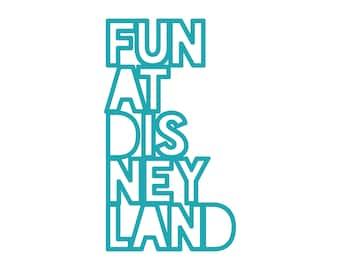 Fun at Disneyland Cut File .SVG .DXF .PNG
