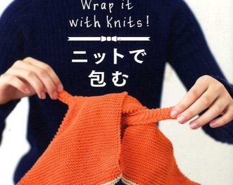 Wrap it with Knits! Pretty Knit Items - Japanese Craft Book