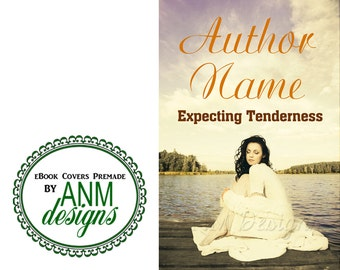 Premade eBook Cover Design 'Expecting Tenderness' Romance, Chick Lit Book Cover