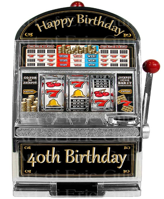 Las Vegas Happy 40th Birthday Slot Machine - Edible Cake and Cupcake Topper For Birthday's and Parties! - D22765
