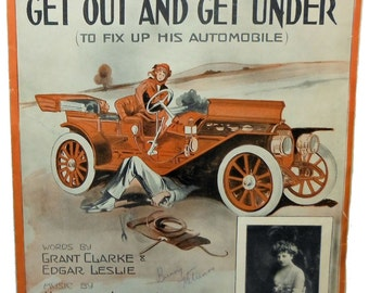 Vintage Sheet Music He'd Have to Get Under (To Fix Up His Automobile) Scarce 1913 Sheet Music!