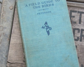 Vintage A Field Guide to the Birds, Roger Tory Peterson, 1939