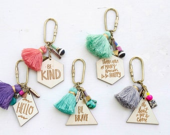 Handpainted Quote keychain, tassel and charm - Double Sided, geometric, gift for her, bridesmaids gifts, - IN STOCK