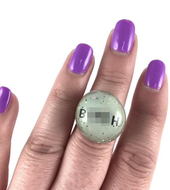 B*tch Ring