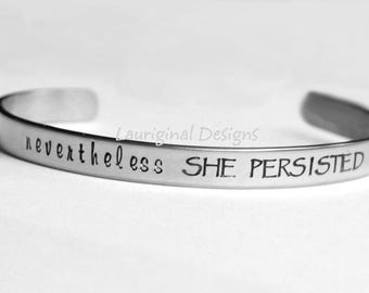 Nevertheless she persisted jewelry - hand stamped stainless steel - 2 sizes!