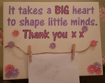 Thank you - It takes a BIG heart to shape little minds