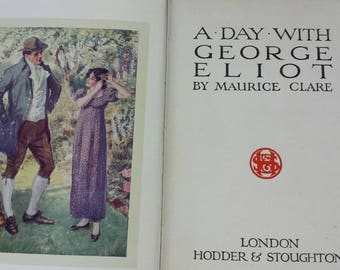 George Eliot Days with the Great Writers