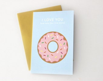 I Love You Even More Than ... Donuts Card