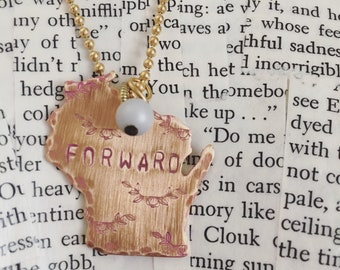 Wisconsin necklace / Forward necklace / inspirational necklace / inspirational gift