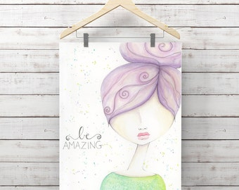 Giclee Art Print - Be Amazing - Print of Watercolor Whimsy Girl Painting - Original Art by Angela Weber