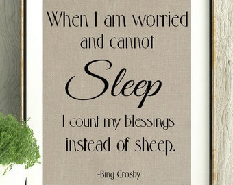 Bing Crosby, Inspirational, Sleep, Counting Sheep,Mothers Day,Counting Blessings, Blessed, Encouraging,Gift for friend, Home Decor,Wall Art,