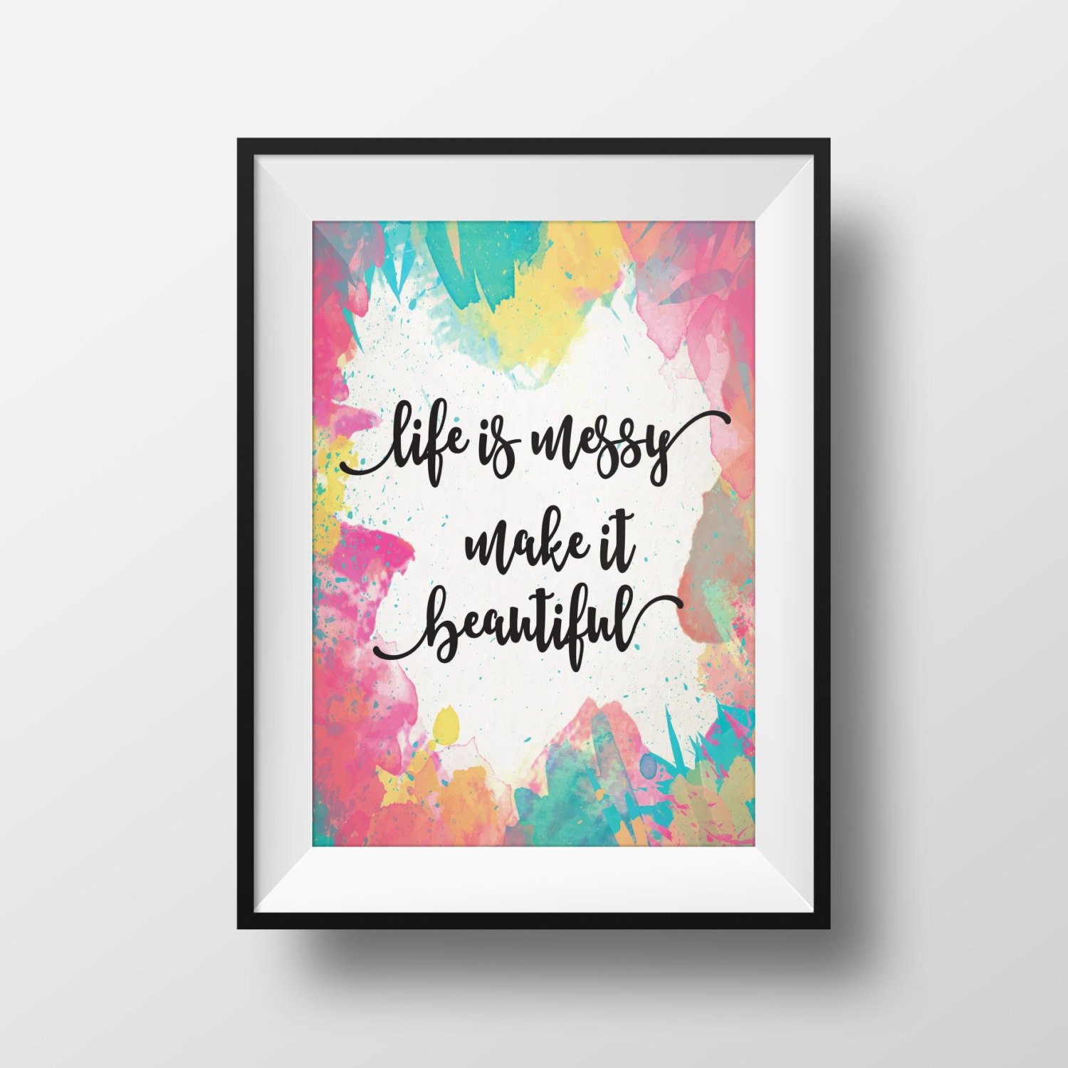 Messy Walls But I Like It: Life Is Messy Make It Beautiful Wall Art. Office Wall