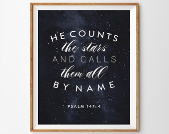"Hand Lettered Galaxy Night Sky Scripture Print - ""He Counts the Stars and Calls Them All By Name"" (Psalm 147:4)"